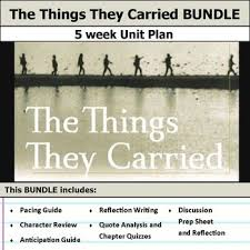 the things they carried unit bundle pacing guide activities and includes pacing guide film essay activities chapter quizzes and discussions this bundle has everything you need to get started teaching the things they