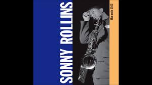 <b>Sonny Rollins</b>, <b>Volume</b> 1 (1957) (Full Album) - YouTube