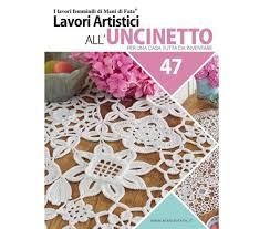 Acquista online la rivista in abbonamento motivi all uncinetto. Mani Di Fata Lavori Artistici All Uncinetto 47