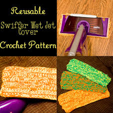 reusable swiffer pad free crochet pattern candle in the night diy swiffer wet jet