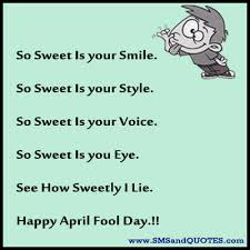 April Fool Quotes #49827, Quotes | Colorful Pictures