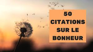 50 Citations Sur Le Bonheur