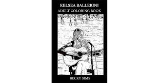 Kelsea Ballerini Adult Coloring Book: Country Pop Prodigy and Americana  Symbol, Beautiful Singer and Acclaimed Songwriter Inspired Adult Coloring  Book by Becky Sims