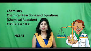 chemical reactions and equations part 1 chemical reaction cbse class 10 x hindi