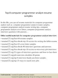 top8computerprogrammeranalystresumesamples 150527131009 lva1 app6891 thumbnail 4jpgcb1432732266 programmer analyst resume sample
