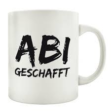 Tasse Kaffeebecher Abi Geschafft Abitur Spruch Geschenk Prüfung