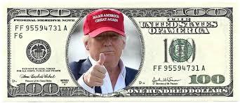Image result for trump on 100 dollar bill