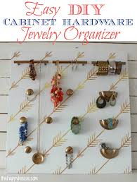 easy diy cabinet hardware jewelry organizer at thehappyhousie com