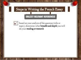 how to write french essay collect relevant references 18 based