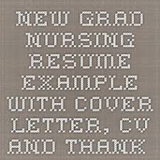 New Registered Nurse Resume Sample | Sample Of New Grad Nursing ...