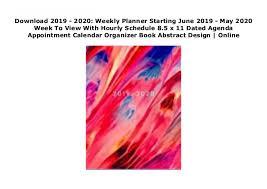 Hourly Planner 2020 Download 2019 2020 Weekly Planner Starting June 2019