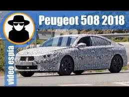 2018 peugeot 508 review. fine review peugeot 508 2018  spy video prototype to peugeot review