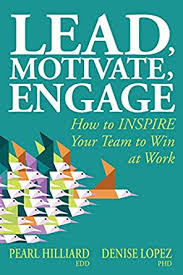 Amazon.com: Lead, Motivate, Engage: How to INSPIRE Your Team to ...