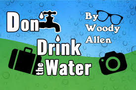 Image result for don't drink the water IMAGES