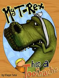 My T-Rex Has A Toothache - Childrens Picture Book ... - Amazon.com