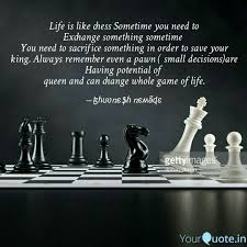 Life Is Like Chess Somet Quotes Writings By Bhuvnesh Nemade