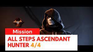 Destiny 2 - All Steps Ascendant Hunter ...