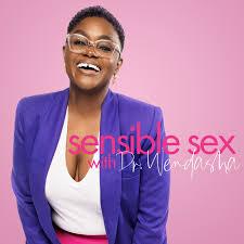 Sensible Sex with Dr. Wendasha