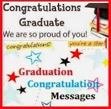 congratulations to graduate congratulation messages graduation