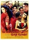 Laxmikant Berde Tu Bal Bramhachari Main Hoon Kanya Kunwari Movie