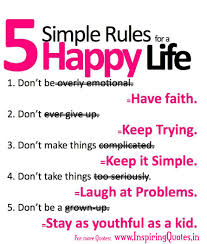 Good quotations about life 100 rules for a happy life Inspiring Quotes Inspirational 27