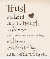 Trust In The Lord Quotes Adorable Trust In The Lord Quote