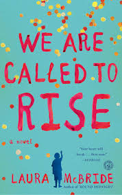 We Are Called To Rise Book By Laura Mcbride Official Publisher