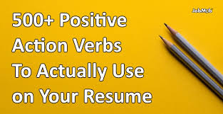 Resume Action Verbs Inspiration ✅ 28 Positive Action Verbs To Actually Use On Your Resume