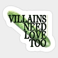 Image result for Villains need Love too