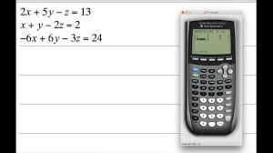 solving systems of equations with 3 variables using a matrix on a ti 84