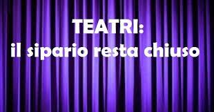 Riflettori su...di Silvia Arosio: LA QUARESIMA DEL TEATRO: A MILANO, SI  RESTA CHIUSI PER CORONAVIRUS