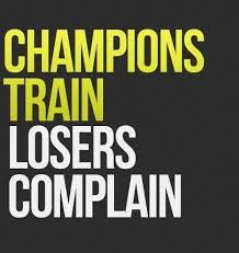Training Quotes Impressive Champions Train Losers Complain Soccer By Halle Phares