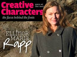 To Ellinor Maria Rapp, the person behind Font Garden, the success ...