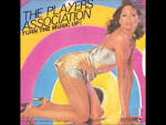 The Players Association/Turn the Music Up!