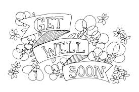 By filling colors on the color pages characters your child's handwriting will get ginormous amounts of improvements and also most of the kids coloring pages have to fill with colors in multiple alphabets too, moreover, the kids will try to fill. Get Well Soon Coloring Page Greeting Card Printable Coloring Cards Free Printable Coloring Pages Coloring Pages