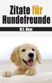 Zitate Für Hundefreunde German Edition Kindle Edition By Maria