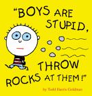 boys are stupid
