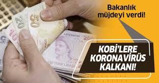 Kosgeb kredi borçlarına 3 ay koronavirüs ertelemesi