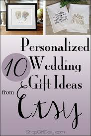 10 personalized wedding gift ideas daily
