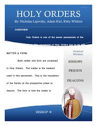 Form And Matter Of Sacraments Chart Both Matter And Form Are Contained In Holy Orders The
