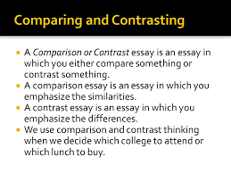 compare contrast essay  descriptive writing paints pictures  a comparison or contrast essay is an essay in which you either compare something or