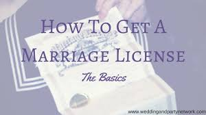 To Basics How Marriage License Get A The