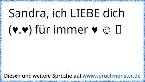 Sandra Ich Liebe Dich Für Immer ღ Spruchmonsterde