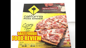 California Pizza Kitchen Review Signature Pepperoni Crispy Thin - California pizza kitchen nutrition information