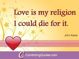 Religious Quotes About Love Amazing Love Is My Religion Quotes With Best Religious Love Quote To Produce