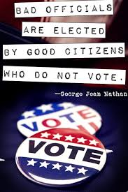 inspirational quotes about voting for election day george jean nathan quote ldquo