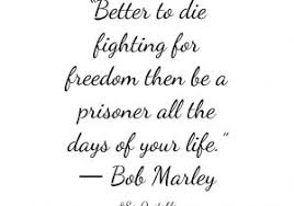 Fight For Your Life Quotes Freedom Life Quotes Freedom Quotes 100 Wallpapers Quotefancy 44
