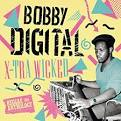 X-Tra Wicked: Bobby Digital Reggae Anthology