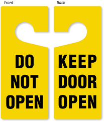 do not open keep open door hanger