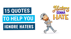 15 Sizzling Quotes To Help You Stop Worrying About Haters